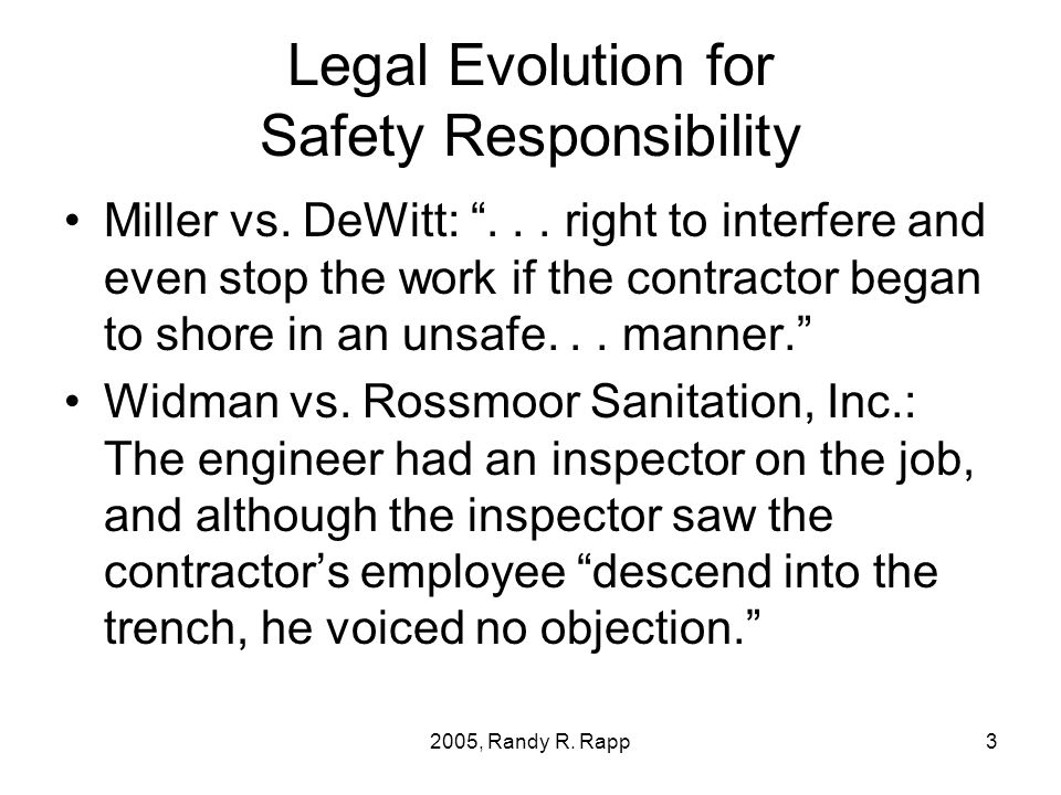 2005, Randy R. Rapp3 Legal Evolution for Safety Responsibility Miller vs.