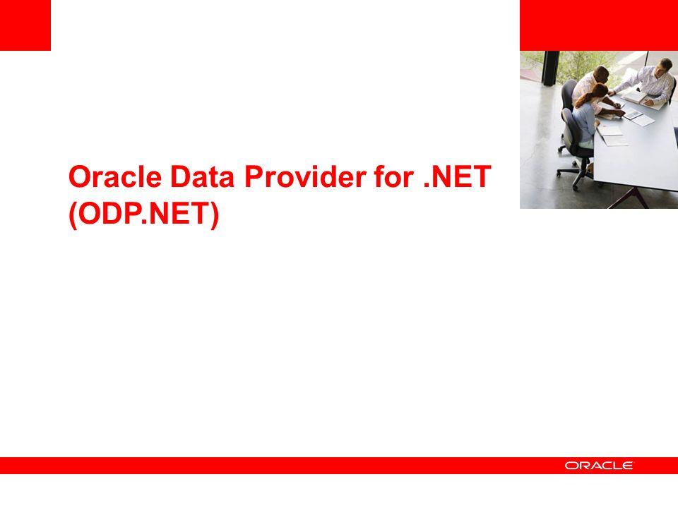 Oracle Data Provider for.NET (ODP.NET)