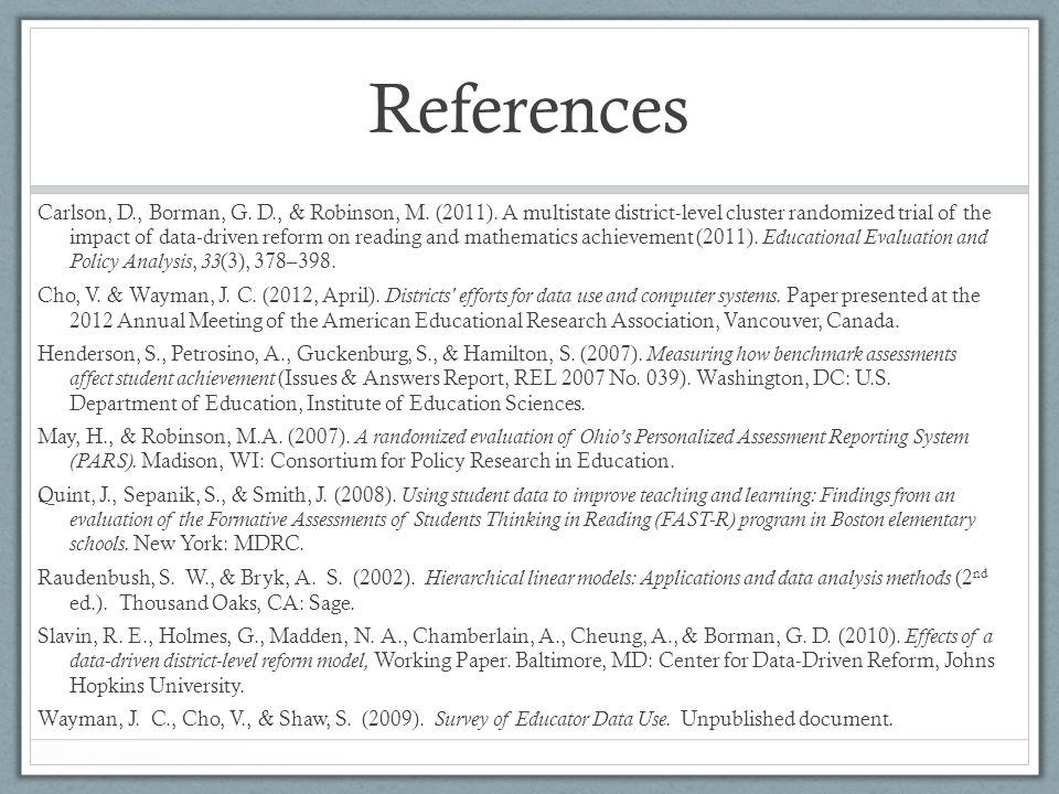 References Carlson, D., Borman, G. D., & Robinson, M.