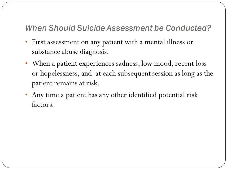 Disposal from Emergency room after suicide attempt RELEASE FROM EMERGENCY DEPARTMENT WITH FOLLOW-UP RECOMMENDATIONS MAY BE POSSIBLE After a suicide attempt or in the presence of suicidal ideation / plan when: Suicidality is a reaction to precipitating events (e.g., exam failure, relationship difficulties), particularly if the patients view of the situation has changed since coming to emergency department Plan / method and intent have low lethality Patient has stable and supportive living situation Patient is able to cooperate with recommendations for follow-up, with therapist contacted, if possible, if patient is currently in treatment OUTPATIENT TREATMENT MAY BE MORE BENEFICIAL THAN HOSPITALIZATION Patient has chronic suicidal ideation and/or self-injury without prior medically serious attempts, if a safe and supportive living situation is available and outpatient psychiatric care is ongoing