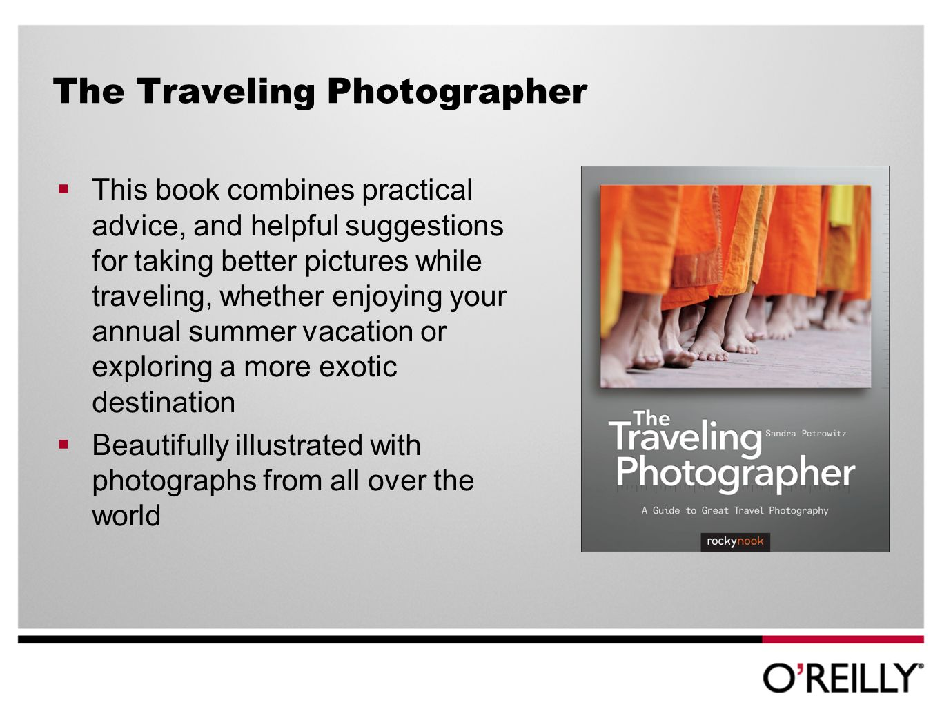 The Traveling Photographer This book combines practical advice, and helpful suggestions for taking better pictures while traveling, whether enjoying your annual summer vacation or exploring a more exotic destination Beautifully illustrated with photographs from all over the world