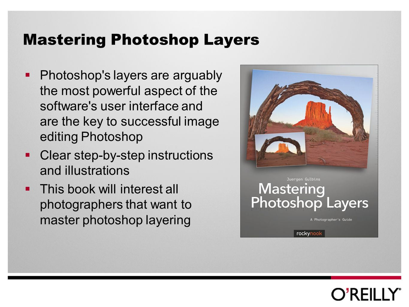 Mastering Photoshop Layers Photoshop s layers are arguably the most powerful aspect of the software s user interface and are the key to successful image editing Photoshop Clear step-by-step instructions and illustrations This book will interest all photographers that want to master photoshop layering