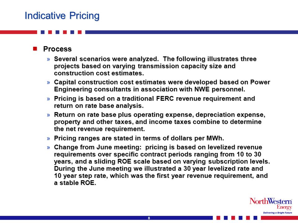 8 Indicative Pricing Process Process »Several scenarios were analyzed.