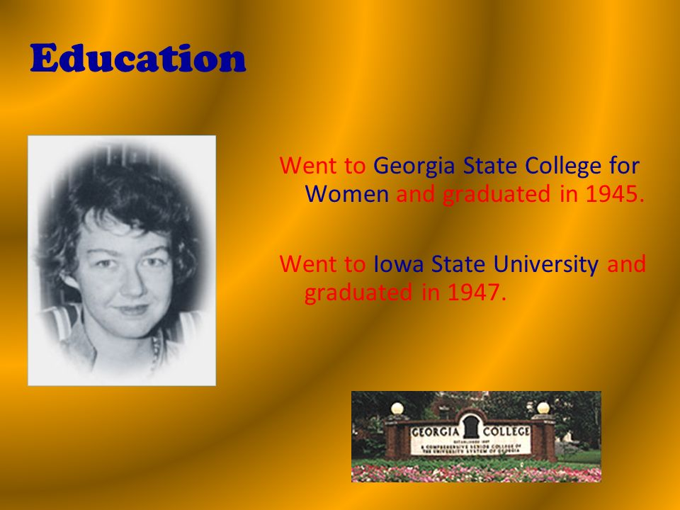 Went to Georgia State College for Women and graduated in 1945.