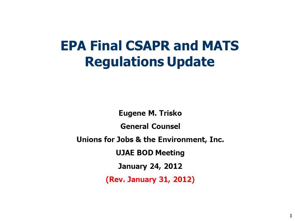 1 EPA Final CSAPR and MATS Regulations Update Eugene M.