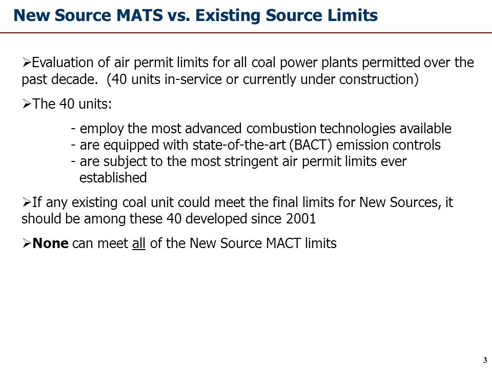 3 Evaluation of air permit limits for all coal power plants permitted over the past decade.