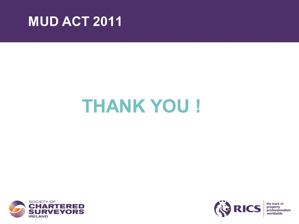 MUD ACT 2011 THANK YOU !