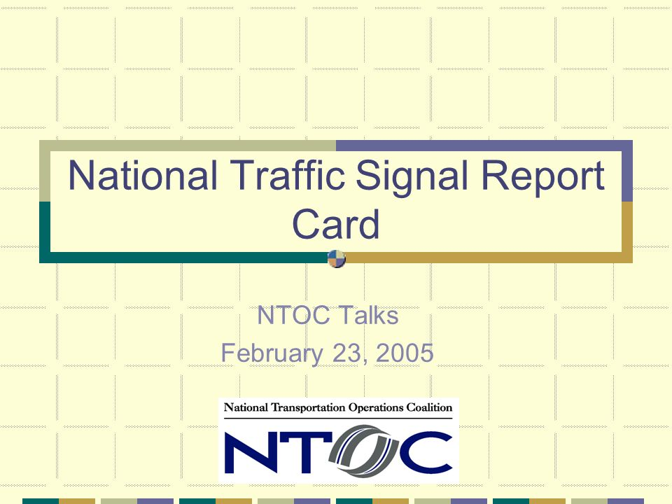 National Traffic Signal Report Card Next Steps Presentation of results at ITE Technical Conference Scores sent to participants Press packages sent to participants Publicize to all practitioners Report released to participants Conduct national press event (mid April)