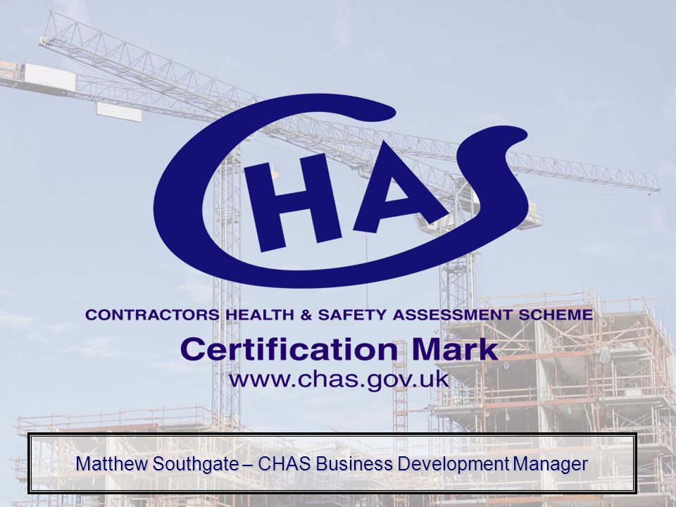 Matthew Southgate – CHAS Business Development Manager