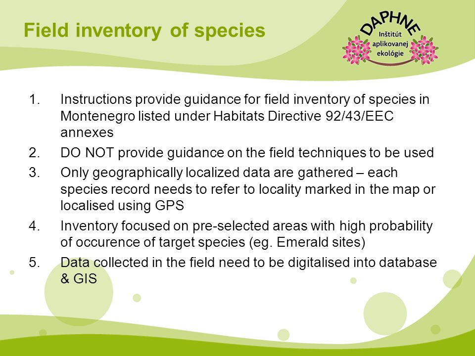 Field inventory of species 1.Instructions provide guidance for field inventory of species in Montenegro listed under Habitats Directive 92/43/EEC anne