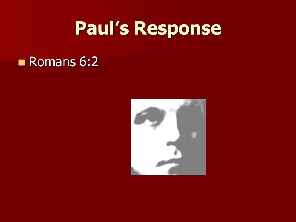 Pauls Conclusion Romans 6:14 Romans 6:14