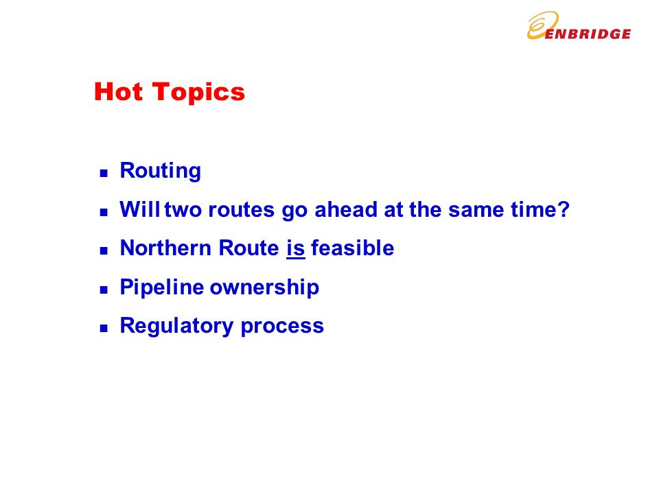 Hot Topics n Routing n Will two routes go ahead at the same time.