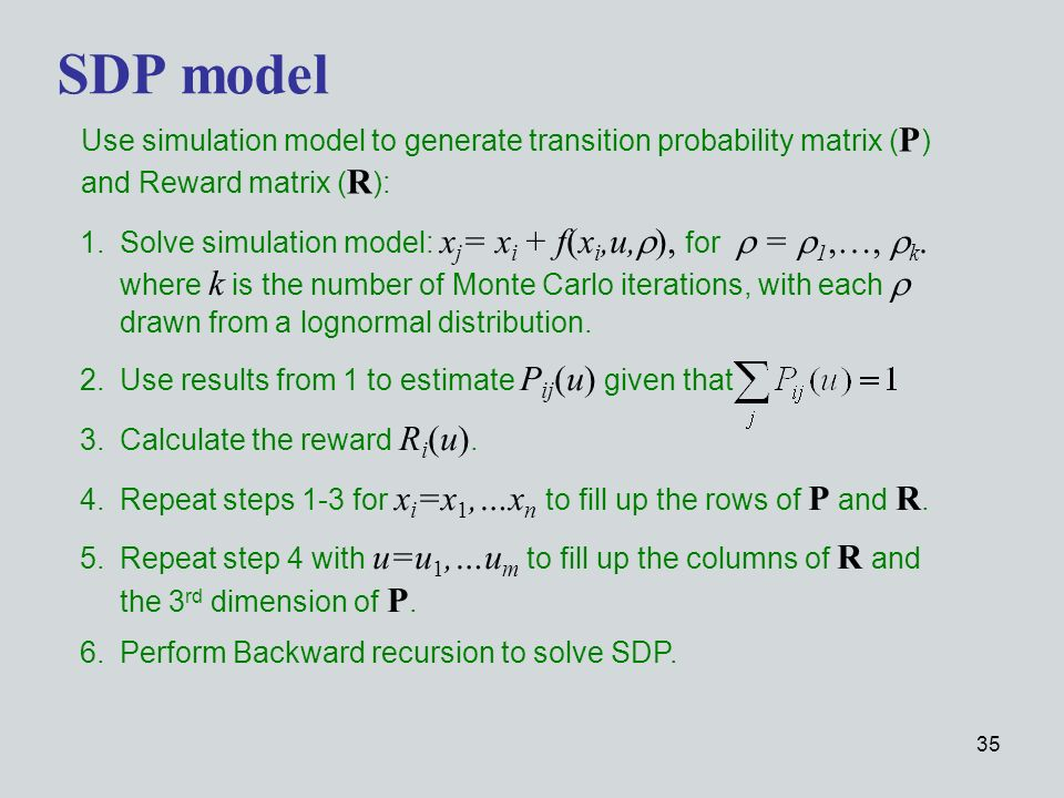 35 1.Solve simulation model: x j = x i + f(x i,u, ), for = 1,…, k.