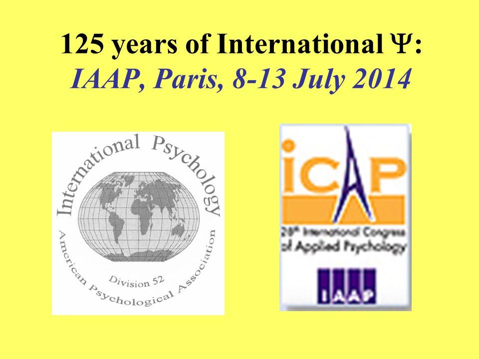 125 years of International : IAAP, Paris, 8-13 July 2014