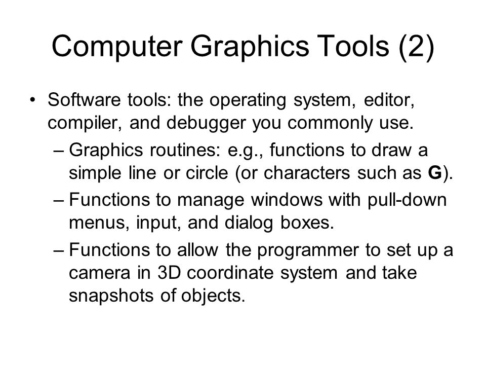 Device Independent Graphics Device independent graphics libraries that allow the programmer to use a common set of functions within an application, and to run the same application on a variety of systems and displays are available.