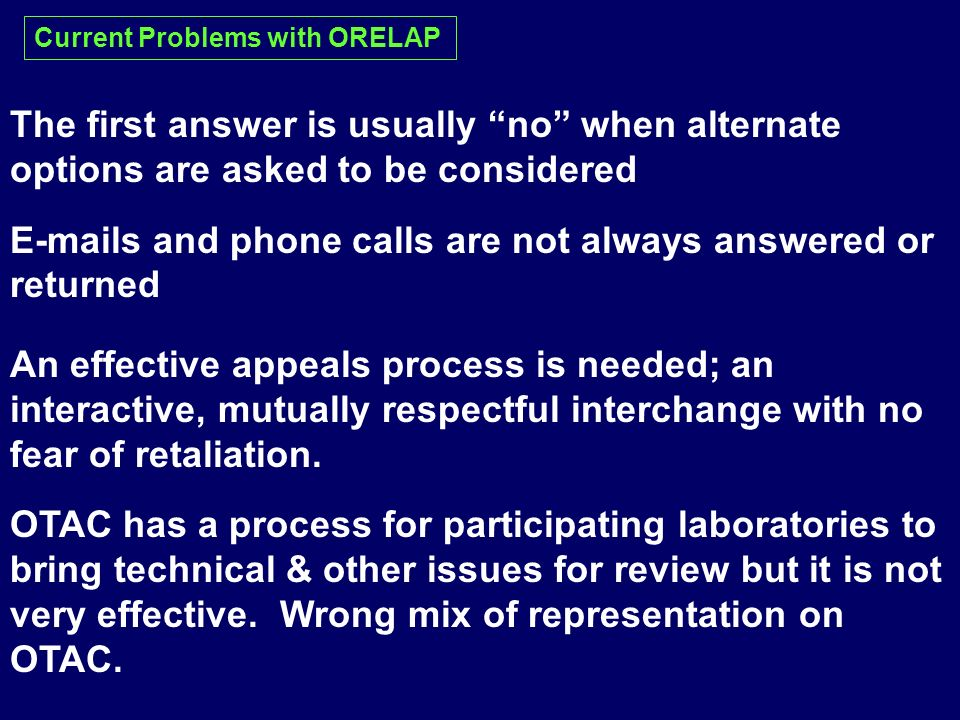 The first answer is usually no when alternate options are asked to be considered E-mails and phone calls are not always answered or returned An effect