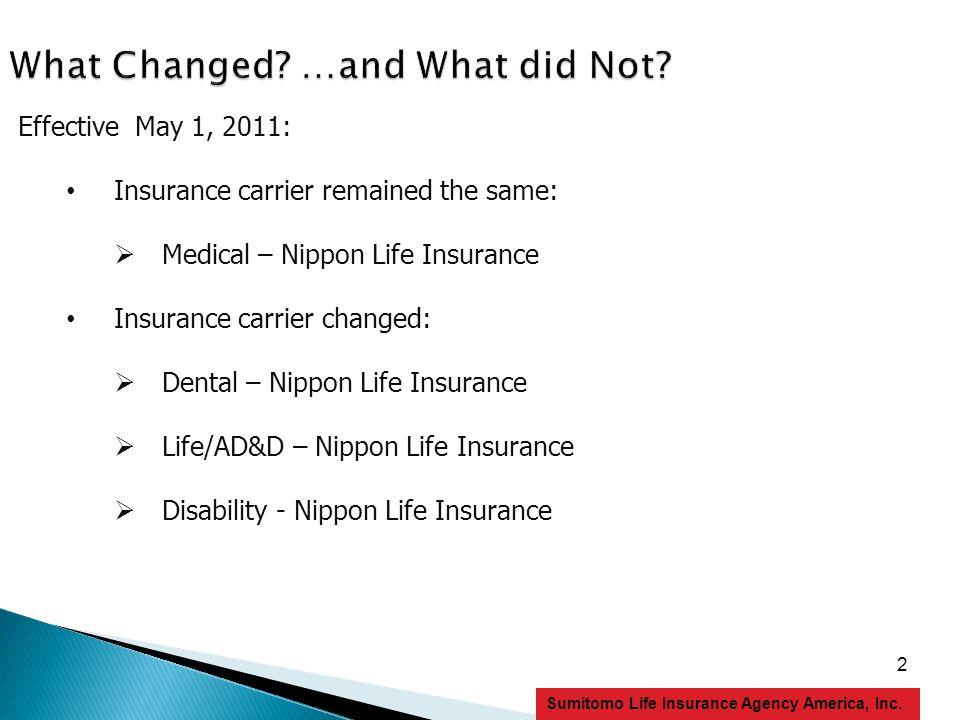 13 Sumitomo Life Insurance Agency America, Inc.