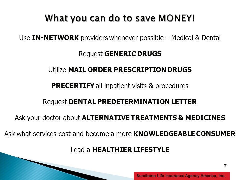 8 Sumitomo Life Insurance Agency America, Inc. Medical Coverage – Nippon Life Insurance