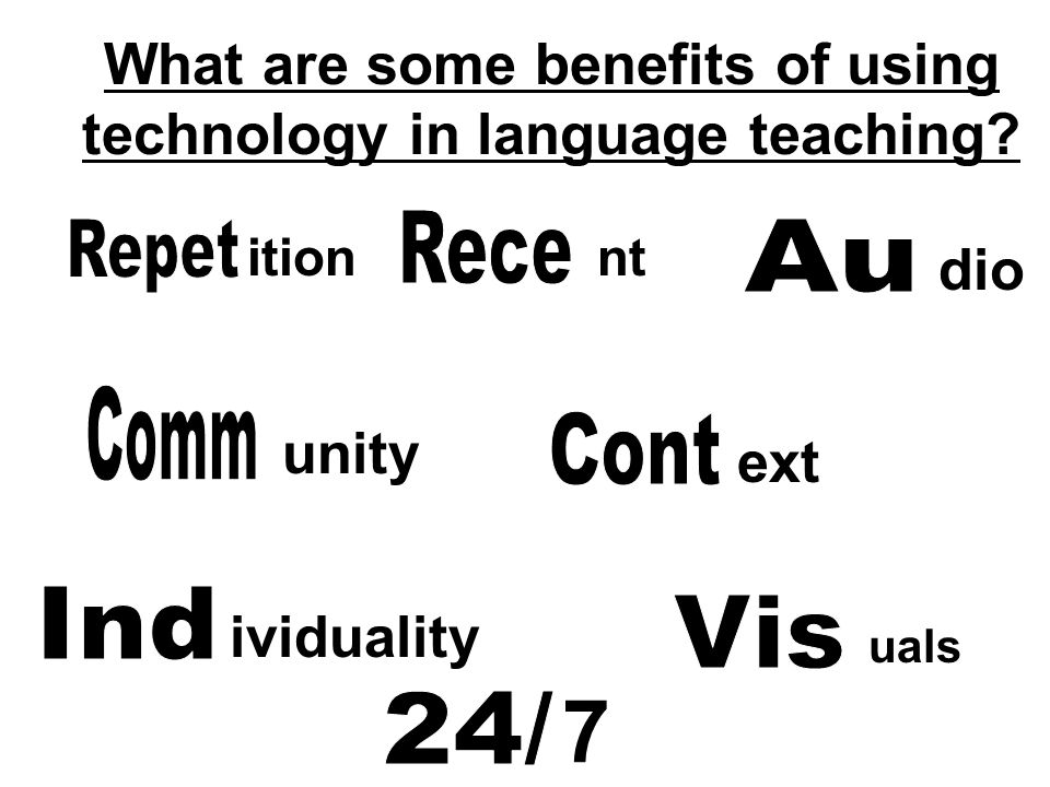 What are some benefits of using technology in language teaching.