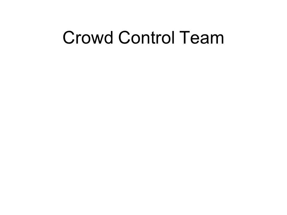 Crowd Control Team