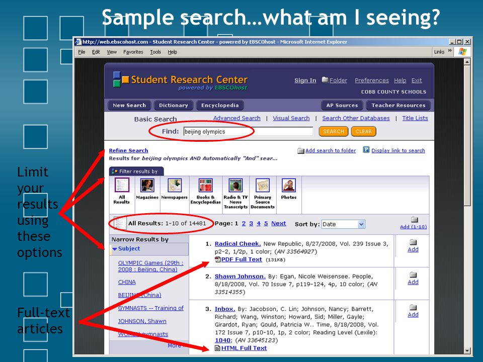 Sample search…what am I seeing Limit your results using these options Full-text articles