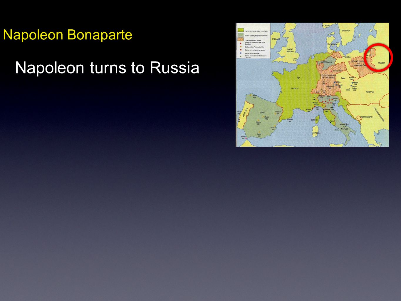 Napoleon Bonaparte Napoleon turns to Russia
