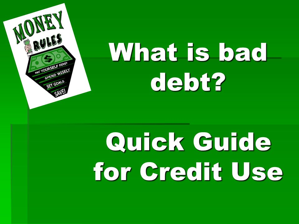 What is bad debt? Quick Guide for Credit Use