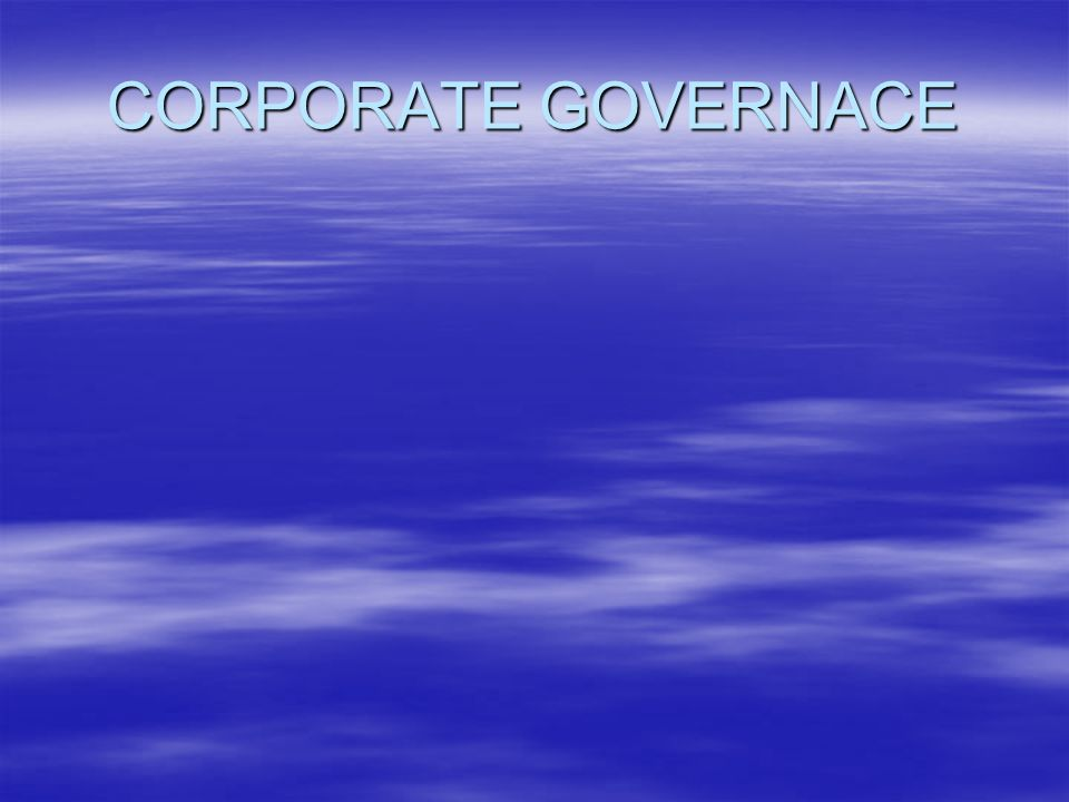 CORPORATE GOVERNACE