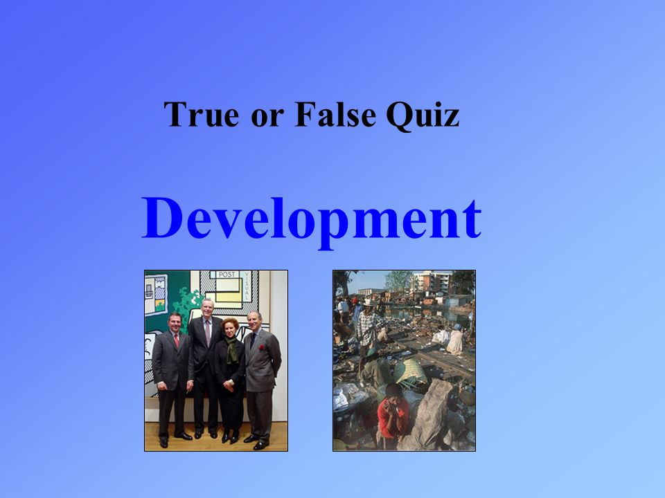 True or False Quiz Development