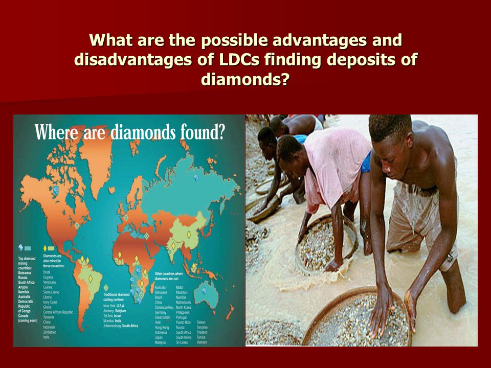 What are the possible advantages and disadvantages of LDCs finding deposits of diamonds?