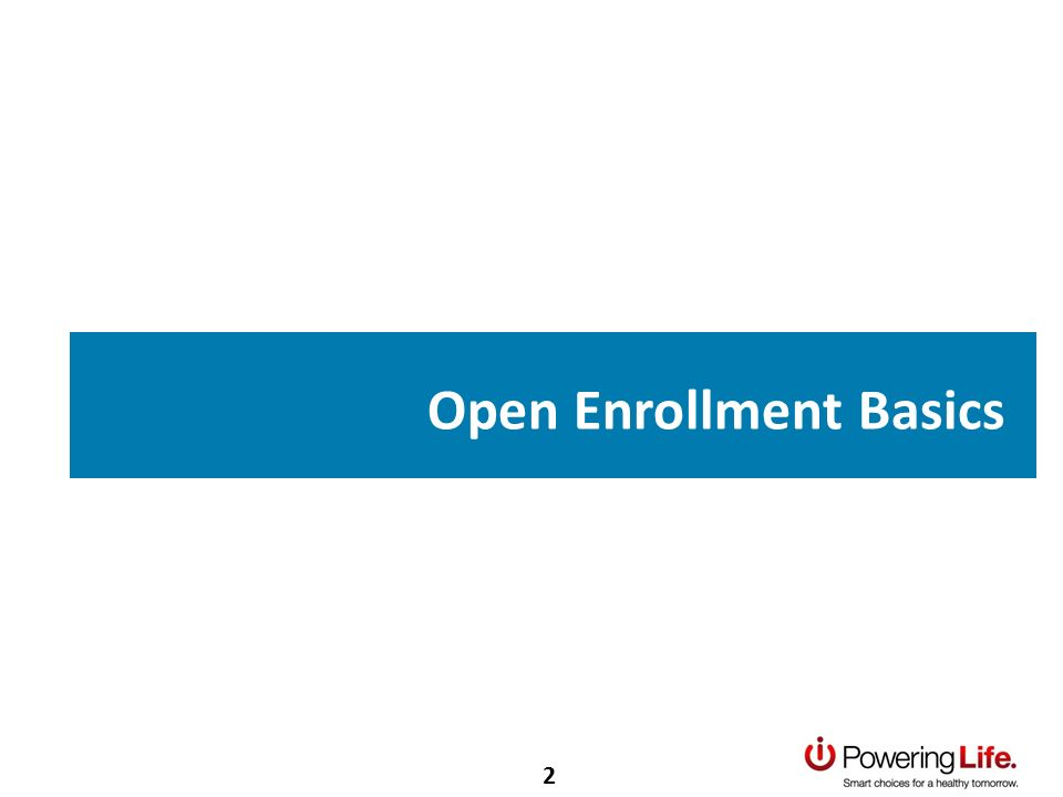 Open Enrollment Basics 2