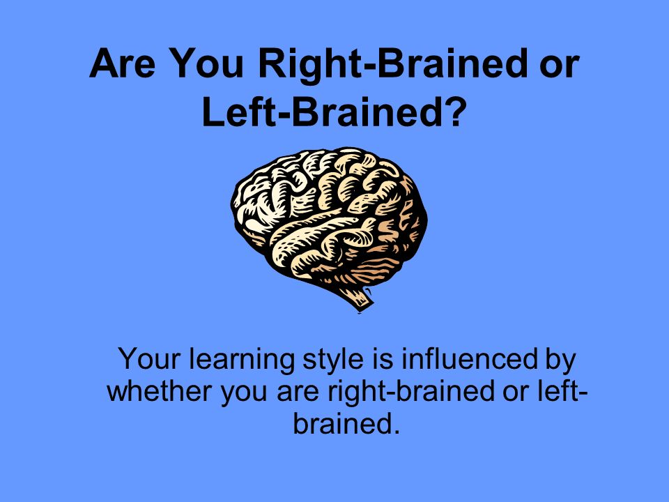 Are You Right-Brained or Left-Brained.