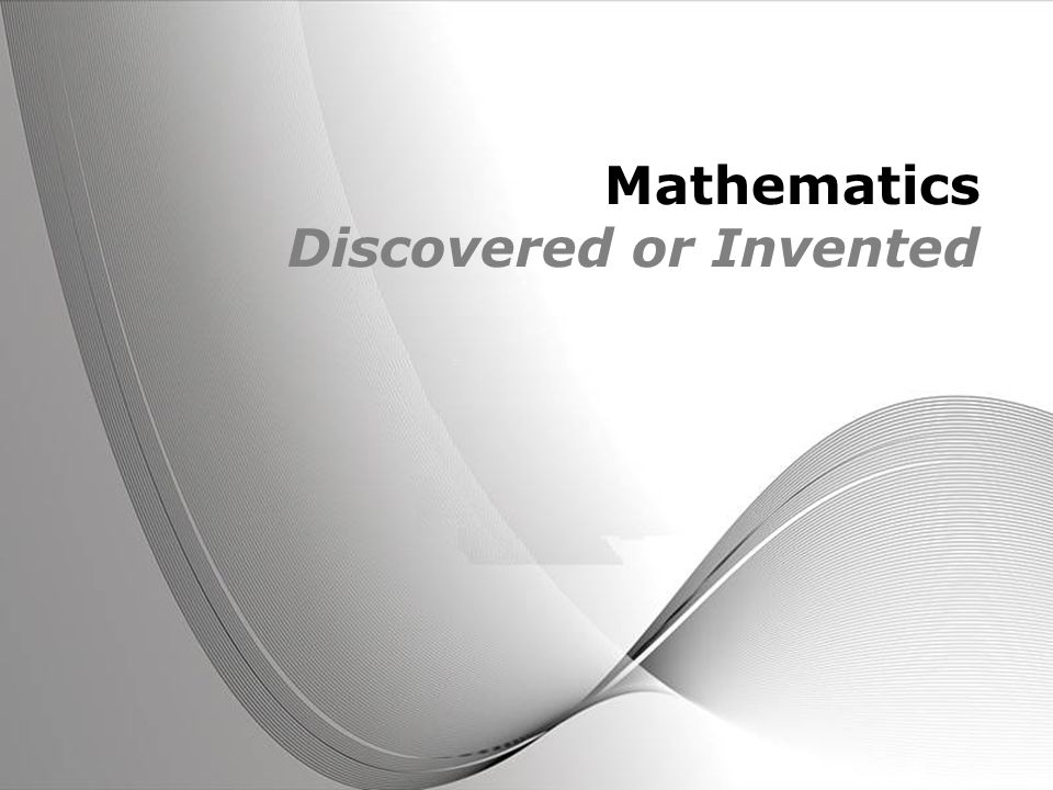 Powerpoint Templates Page 1 Powerpoint Templates Mathematics Discovered or Invented