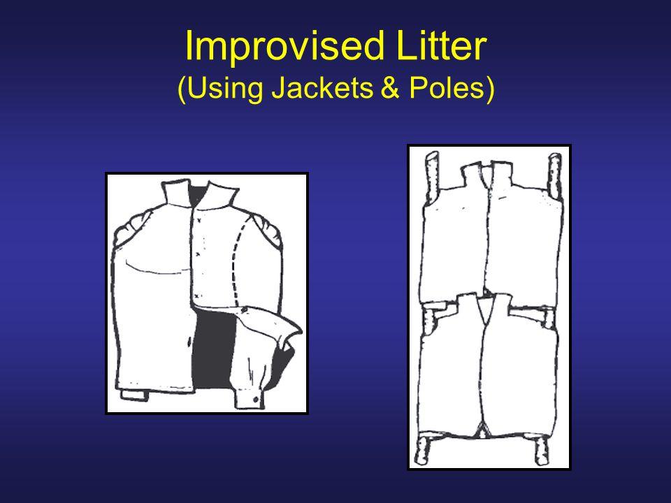 Improvised Litter (Using Jackets & Poles)