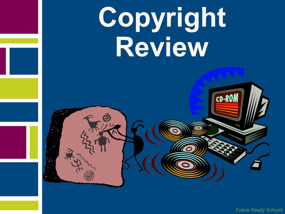 Future Ready Schools Copyright Review