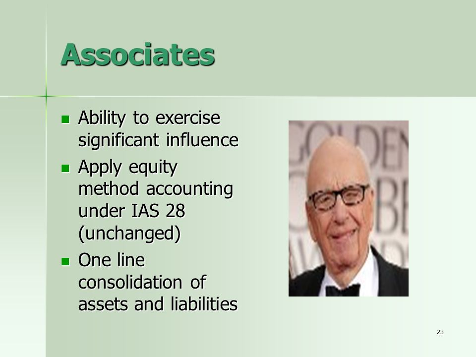 23 Associates Ability to exercise significant influence Ability to exercise significant influence Apply equity method accounting under IAS 28 (unchang