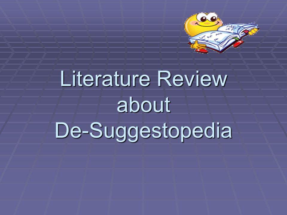Literature Review about De-Suggestopedia