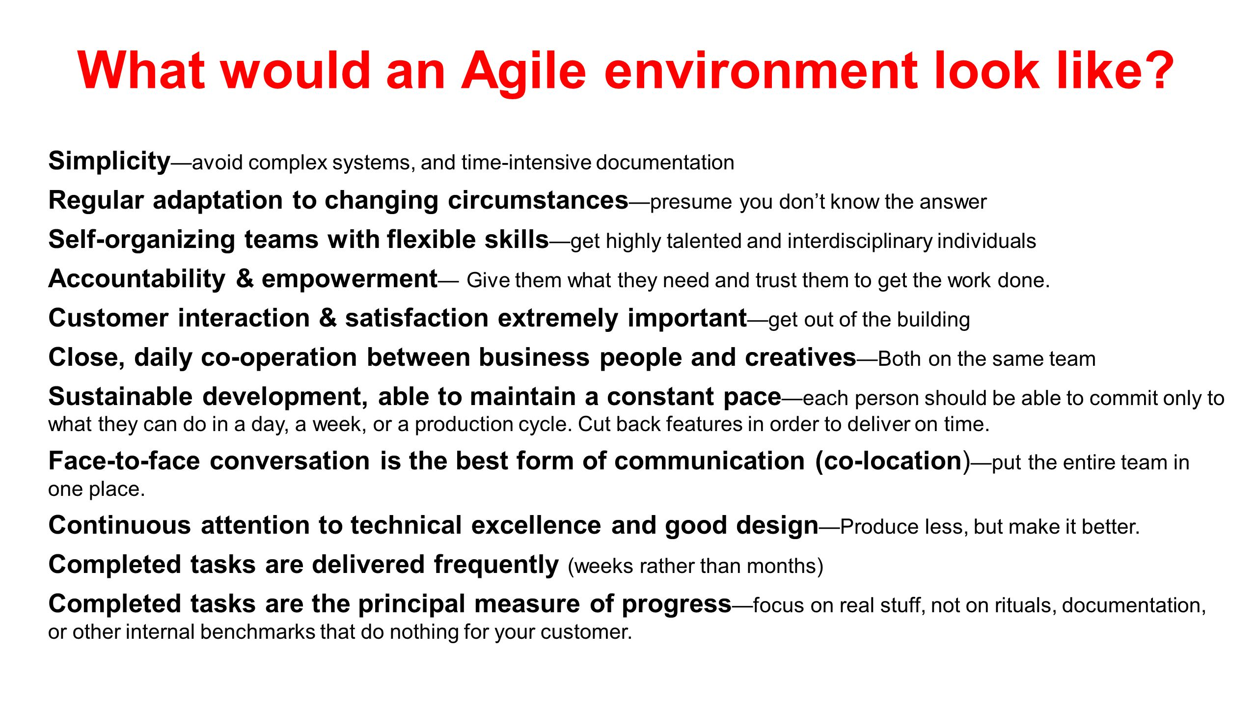 What would an Agile environment look like.