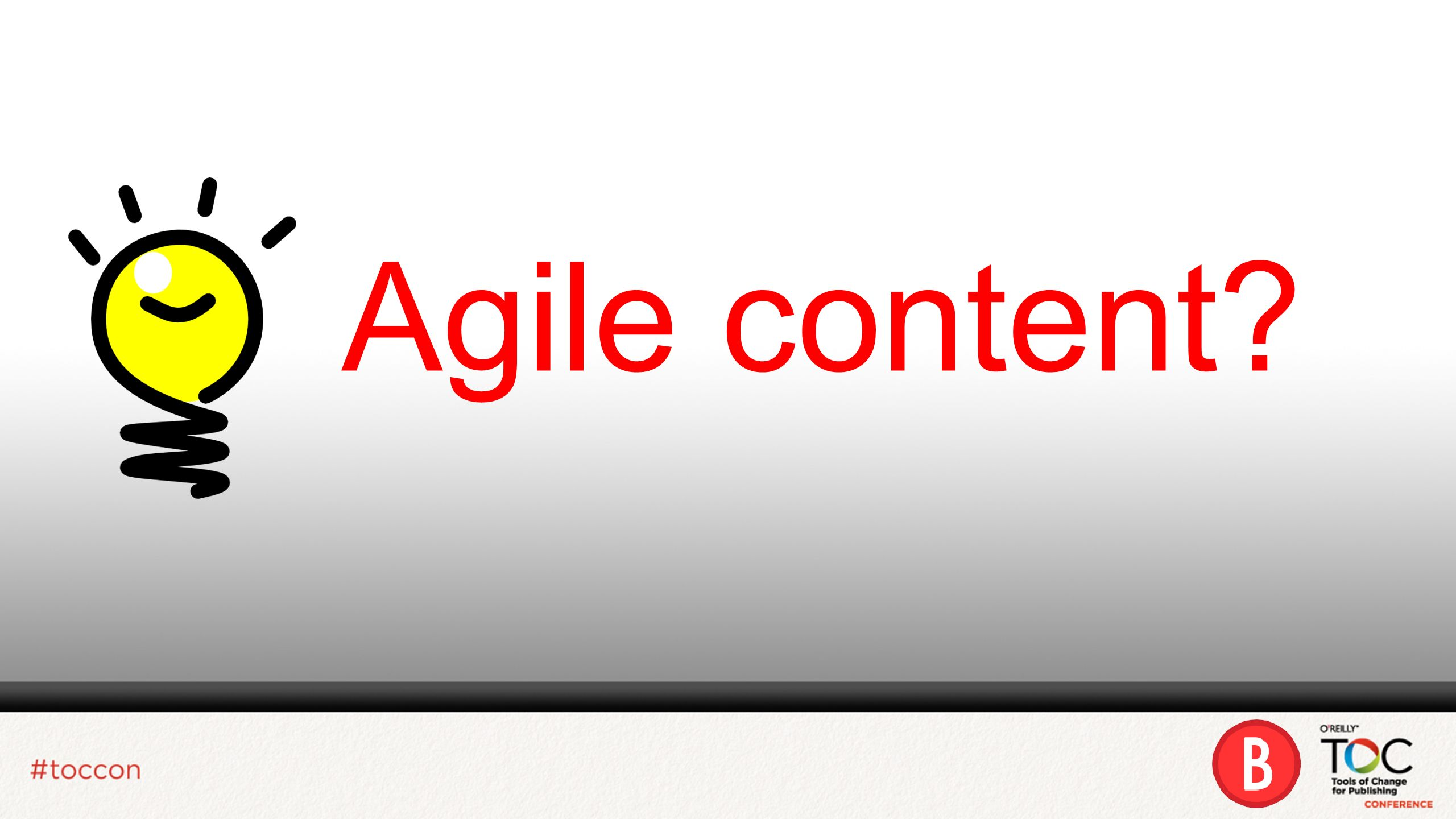 Agile content?