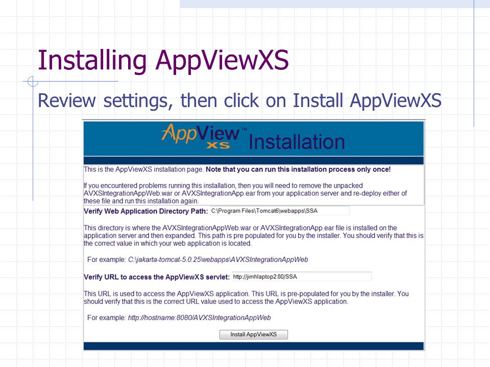 Installing AppViewXS Review settings, then click on Install AppViewXS