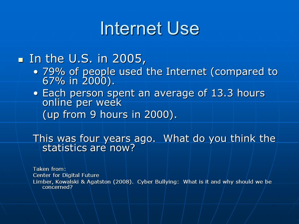 Internet Use In the U.S. in 2005, In the U.S. in 2005, 79% of people used the Internet (compared to 67% in 2000).79% of people used the Internet (comp