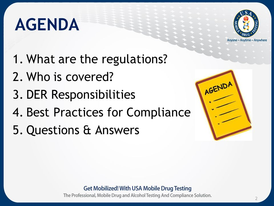 AGENDA 1.What are the regulations. 2.Who is covered.