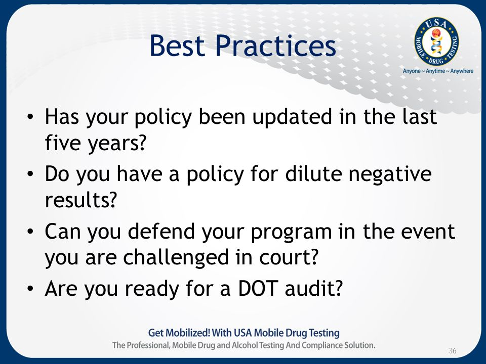 Best Practices Has your policy been updated in the last five years.