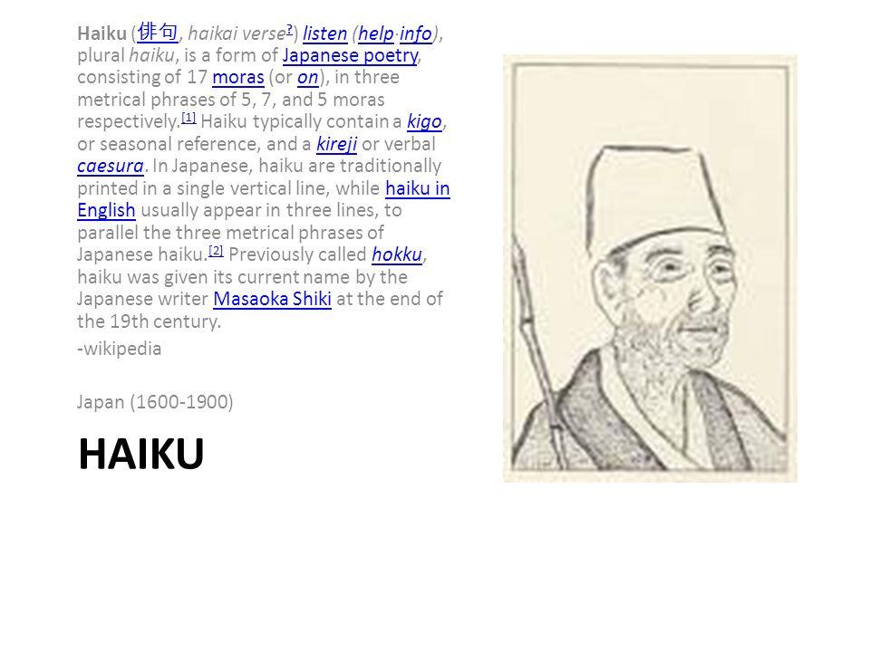 HAIKU Haiku (, haikai verse .