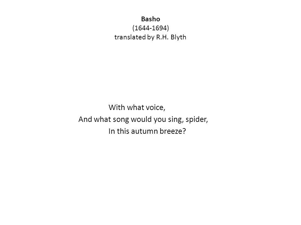 Basho (1644-1694) translated by R.H.