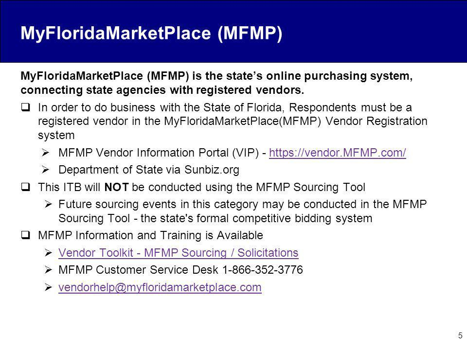 MyFloridaMarketPlace (MFMP) MyFloridaMarketPlace (MFMP) is the states online purchasing system, connecting state agencies with registered vendors. In