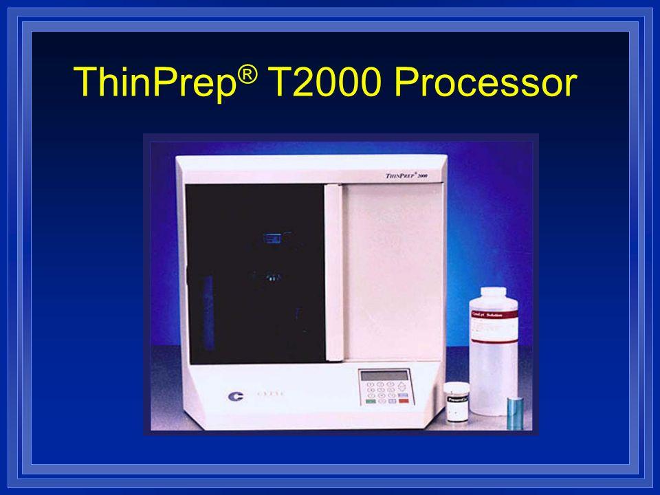 ThinPrep ® T2000 Processor
