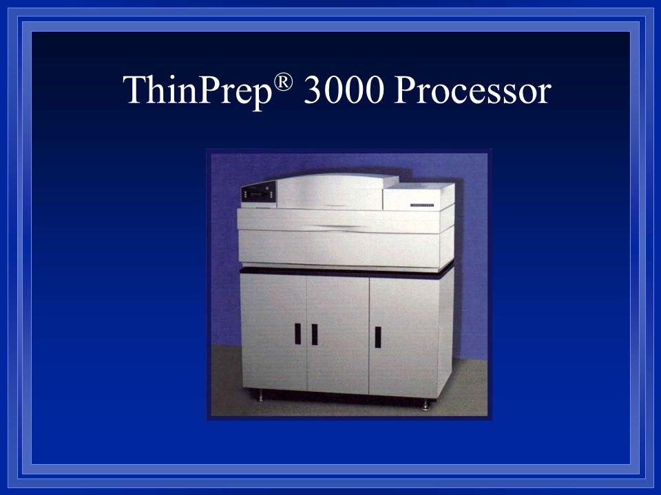 ThinPrep ® 3000 Processor