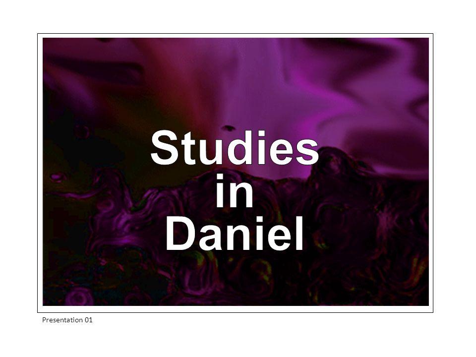 Studies in Daniel Presentation 01
