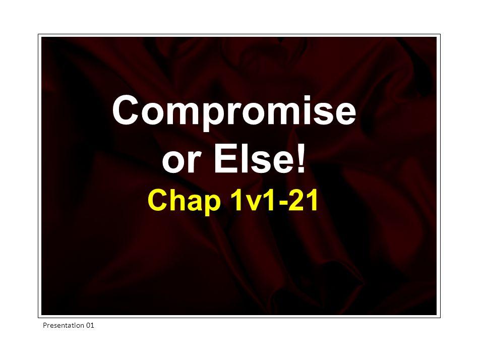 Compromise or Else! Chap 1v1-21